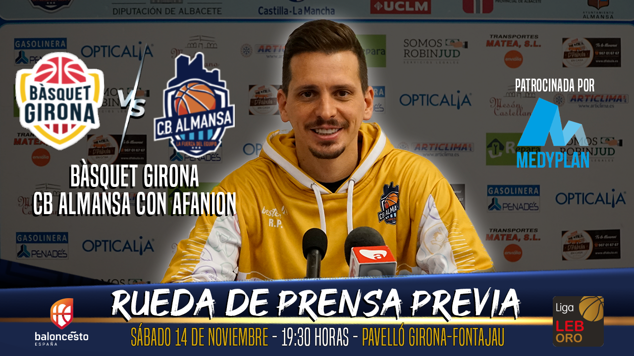 Previa jornada 5 Rubén Perelló Bàsquet Girona CB Almansa con AFANION