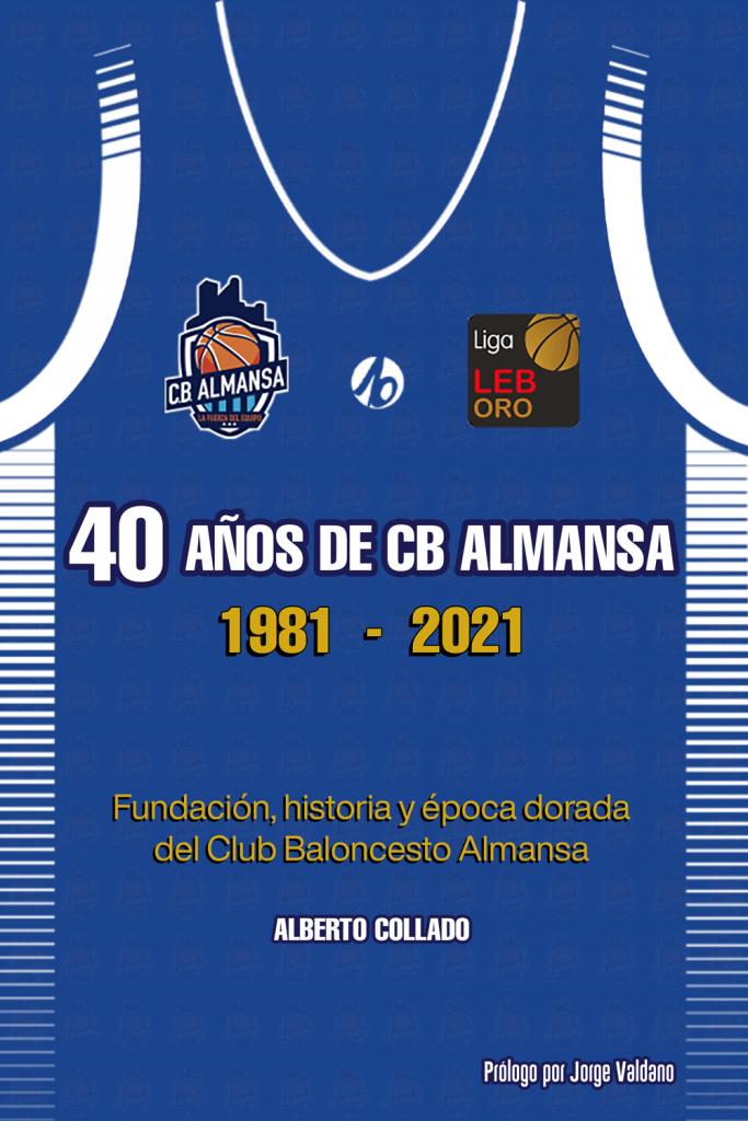 Portada 40 años de CB Almansa